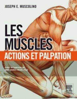 Les Muscles - elsevier / masson - 9782294728334 -