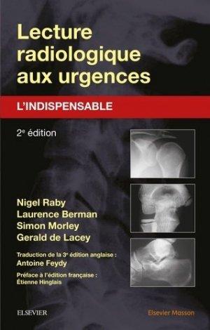 Lecture radiologique aux urgences : l'indispensable - elsevier / masson - 9782294735110 -