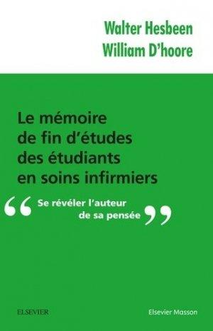 Le mémoire de fin d'études des étudiants en soins infirmiers - elsevier / masson - 9782294750533