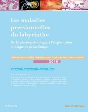 Les maladies pressionnelles du labyrinthe - elsevier / masson - 9782294752131