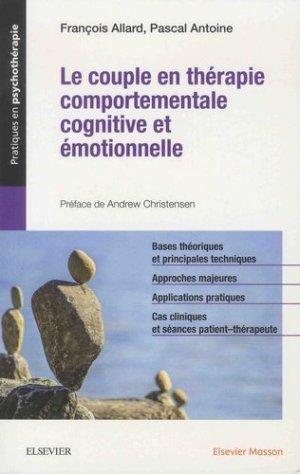 Le couple en thérapie comportementale, cognitive et émotionnelle - elsevier / masson - 9782294758928 -