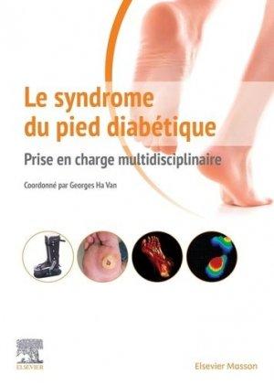 Le syndrome du pied diabétique - elsevier / masson - 9782294762437 -