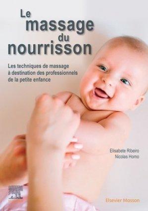 Le massage du nourrisson - elsevier / masson - 9782294762598 -