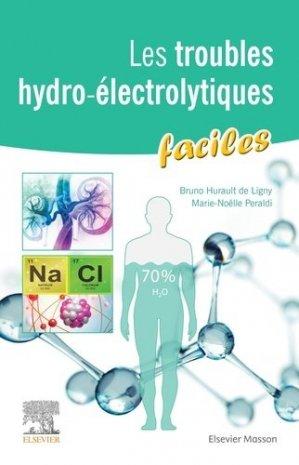 Les troubles hydro-électrolytiques faciles - elsevier / masson - 9782294764271 -