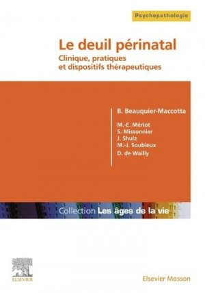 Le deuil périnatal - elsevier / masson - 9782294768132 -