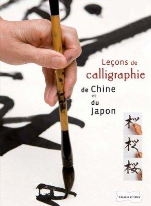 Leçons de calligraphie de Chine et du Japon - Dessain et Tolra - 9782295003416 - Pilli ecn, pilly 2020, pilly 2021, pilly feuilleter, pilliconsulter, pilly 27ème édition, pilly 28ème édition, livre ecn