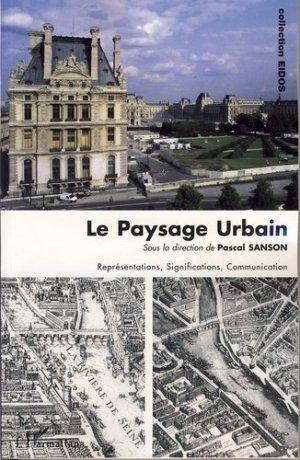 Le Paysage Urbain - l'harmattan - 9782296032842 -