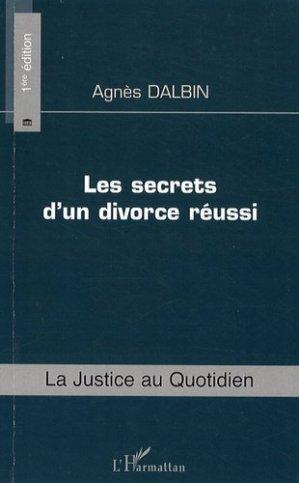 Les secrets d'un divorce réussi - l'harmattan - 9782296081802 -