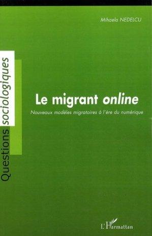 Le migrant online - l'harmattan - 9782296098923 -