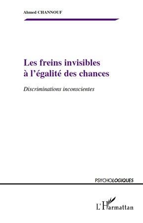 Les freins invisibles à l'égalité des chances-l'harmattan-9782296113008