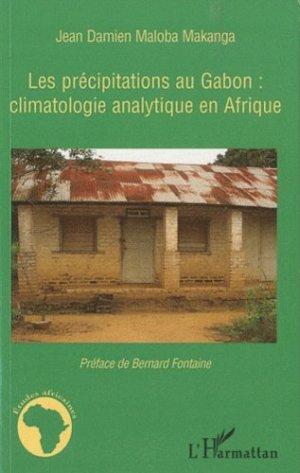 Les précipitations au Gabon : climatologie analytique en Afrique - l'harmattan - 9782296126077 -