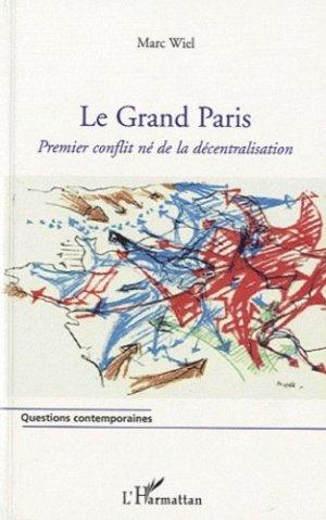Le Grand Paris - l'harmattan - 9782296131804 -