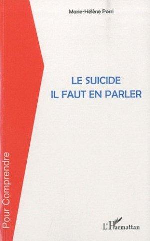 Le suicide il faut en parler - l'harmattan - 9782296136113 -