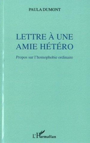 Lettre à une amie hétéro. Propos sur l'homophobie ordinaire - l'harmattan - 9782296543492 -
