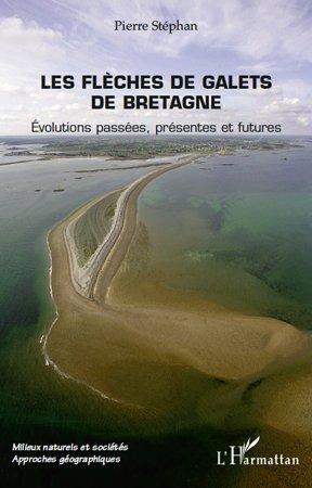Les flèches de galets de Bretagne - l'harmattan - 9782296544765 -