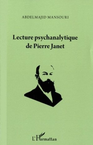 Lecture psychanalytique de Pierre Janet - l'harmattan - 9782296555952 -