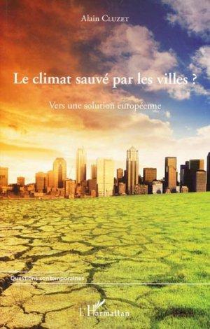 Le climat sauvé par les villes ? - l'harmattan - 9782296560116 -