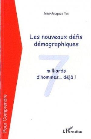 Les nouveaux défis démographiques. 7 milliard d'hommes ... déjà ! - L'Harmattan - 9782296562431 -