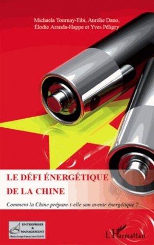 Le défi énergétique de la Chine - l'harmattan - 9782296570207 -