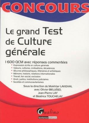Le grand test de culture générale. 1600 QCM avec réponses commentées - gualino - 9782297013055 -