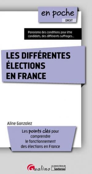 Les différents modes d'élections en France - gualino - 9782297090858 -