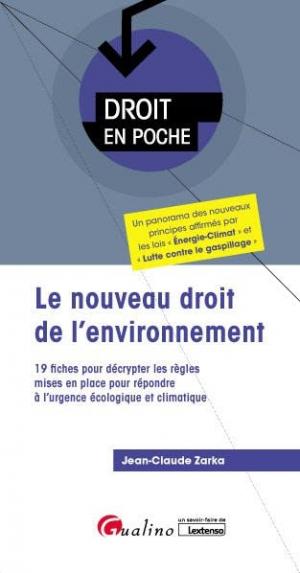 Le nouveau droit de l'environnement - gualino - 9782297093323 -
