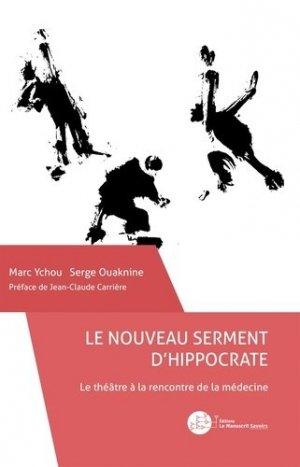 Le nouveau serment d'Hippocrate - le manuscrit - 9782304046564 -