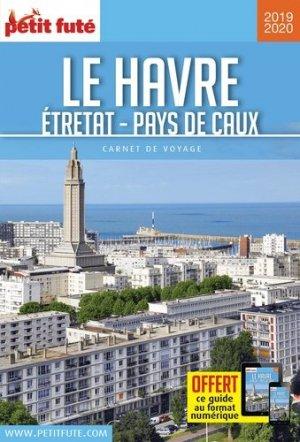Le Havre. Etretat - Pays de Caux, Edition 2019-2020 - Nouvelles éditions de l'Université - 9782305006178 -