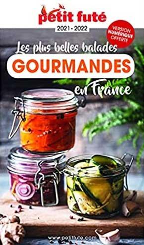 Les plus belles balades gourmandes en France - le petit fute - 9782305061078 -