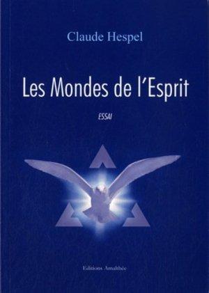 Les Mondes de l'Esprit - Editions Amalthée - 9782310011150 -