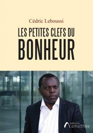 Les petites clefs du bonheur de Chouchou la Fleur - Editions Amalthée - 9782310049306 -