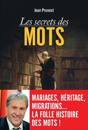 Les Secrets des mots - vuibert - 9782311102192 -