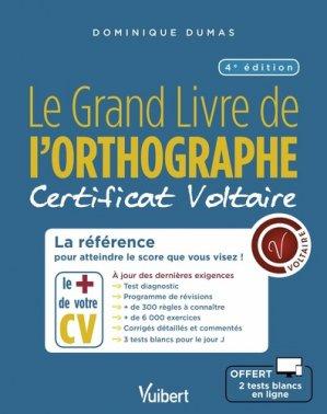 Le Grand Livre de l'orthographe - Vuibert - 9782311207569 -