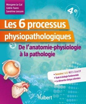 Les 6 processus physiopathologiques - estem - 9782311660173 -