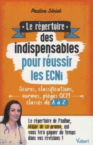 Le répertoire des indispensables pour réussir les ECNi - vuibert - 9782311661033 -
