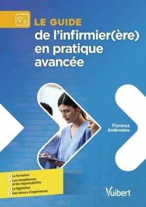 Le guide de l'infirmier(ère) en pratique avancée - vuibert - 9782311661323 -