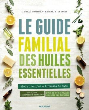 Le guide familial des huiles essentielles - mango - 9782317004025