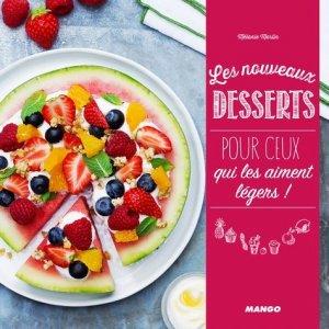 Les nouveaux desserts pour ceux qui les aiment légers ! - mango - 9782317011078 -