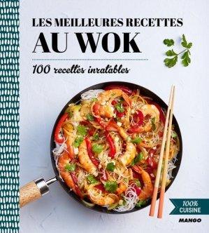 Les meilleures recettes au wok - mango - 9782317012884 -