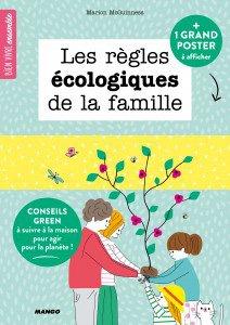 Les règles écologiques de la famille - mango - 9782317018763 -