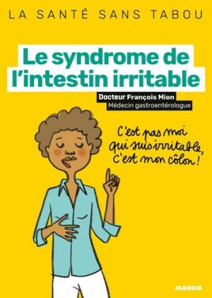 Le syndrome de l'intestin irritable - mango - 9782317020001 -