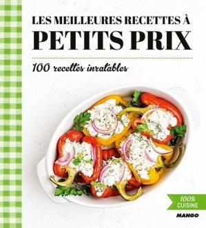 Les meilleures recettes à petits prix. 100 recettes inratables - mango - 9782317021145 -