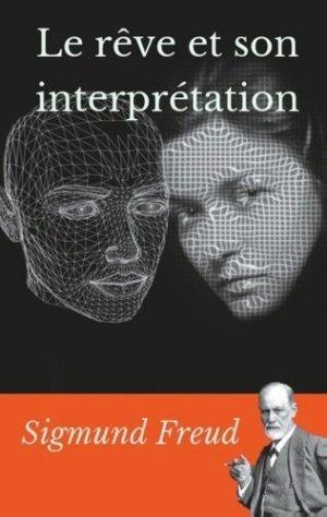 Le rêve et son interprétation - Books on Demand Editions - 9782322017874 -