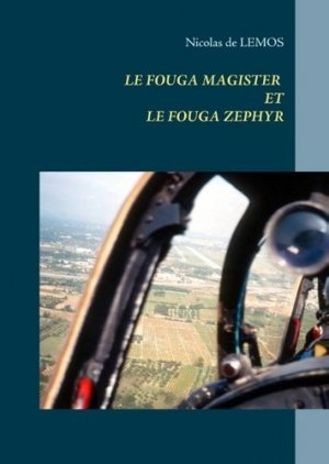 Le fouga magister et fouga zéphyr - Books on Demand Editions - 9782322102563 -