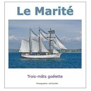 Le Marité, trois-mâts goélette - Books on Demand - 9782322187027 -