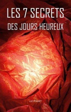 Les 7 secrets des jours heureux - Books on Demand Editions - 9782322223282 -