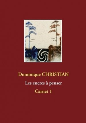 Les encres à penser - Books on Demand Editions - 9782322260621 -