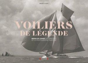 Les voiliers de légende. Beken of Cowes, aux origines de la photographie marine - Gründ - 9782324008306 -