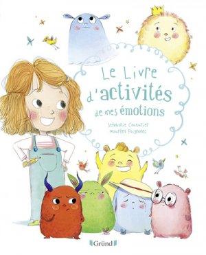 Le livre d'activités de mes émotions - Gründ - 9782324024269