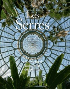 Les Serres - actes sud - 9782330017729 -